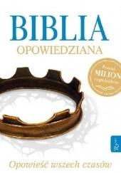 Okładka książki Biblia opowiedziana Max Lucado,Randy Frazee