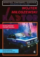 Okładka książki Kastor Wojtek Miłoszewski