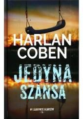 Okładka książki Jedyna szansa Harlan Coben