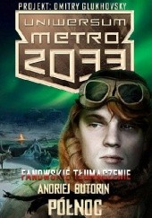 Okładka książki Północ Andriej Butorin