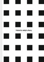 Okładka książki Historia antykultury Krzysztof Karoń