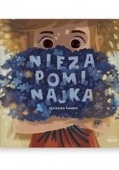 Okładka książki Niezapominajka Agnieszka Świętek