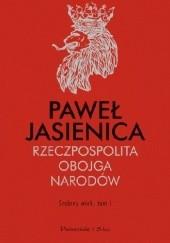 Okładka książki Rzeczpospolita Obojga Narodów. Srebrny wiek Paweł Jasienica