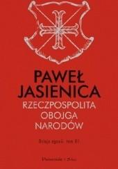 Okładka książki Rzeczpospolita Obojga Narodów. Dzieje agonii Paweł Jasienica