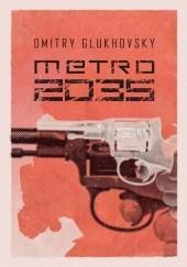 Okładka książki Metro 2035 Dmitry Glukhovsky