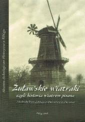 Okładka książki Żuławskie wiatraki, czyli historia wiatrem pisana Krystyna Laskowska