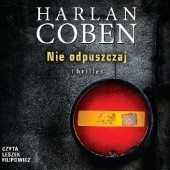 Okładka książki Nie odpuszczaj Harlan Coben