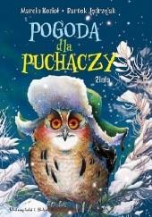 Okładka książki Pogoda dla puchaczy. Zima Marcin Kozioł,Bartek Jędrzejak