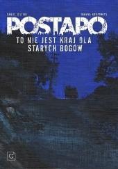 Okładka książki Postapo - Życie toczy się dalej/To nie jest kraj dla starych bogów Joanna Karpowicz,Daniel Gizicki