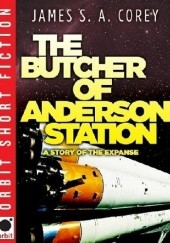 Okładka książki The Butcher of Anderson Station James S.A. Corey