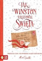Okładka książki Jak Winston uratował Święta Alex T. Smith