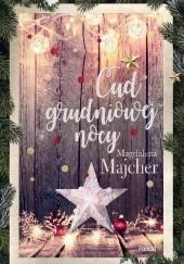 Okładka książki Cud grudniowej nocy Magdalena Majcher