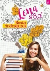 Okładka książki Lena z 8a Beata Andrzejczuk