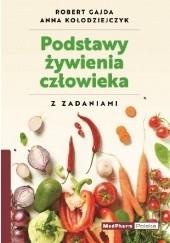 Okładka książki Podstawy żywienia człowieka z zadaniami Anna Kołodziej,Robert Gajda