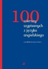 Okładka książki 100 wierszy wypisanych z języka angielskiego praca zbiorowa,Jerzy Jarniewicz