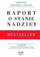 Okładka książki Raport o stanie nadziei Gerhard L. Müller