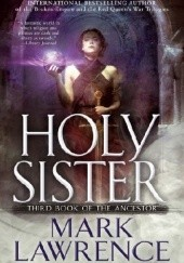 Okładka książki Holy Sister Mark Lawrence