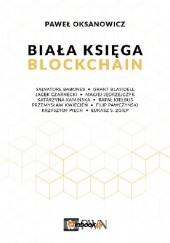 Okładka książki Biała księga blockchain Paweł Oksanowicz