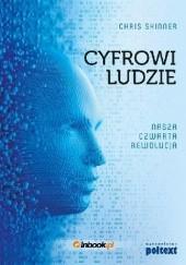 Okładka książki Cyfrowi ludzie. Nasza czwarta rewolucja Chris Skinner