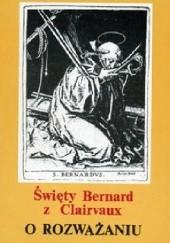 Okładka książki O Rozważaniu Święty Bernard z Clairvaux