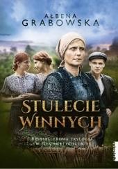 Okładka książki Stulecie Winnych Ałbena Grabowska