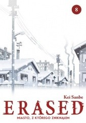 Okładka książki ERASED Miasto, z którego zniknąłem 8 Kei Sanbe