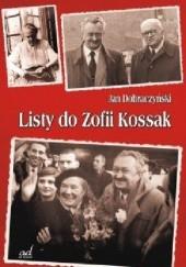 Okładka książki Listy do Zofii Kossak Jan Dobraczyński