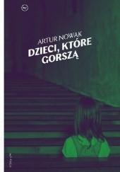Okładka książki Dzieci, które gorszą Artur Nowak