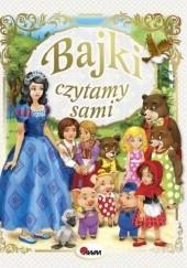 """Okładka książki """"Bajki czytamy sami"""" Adaptacja Tekstu"""