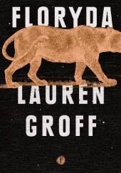 Okładka książki Floryda Lauren Groff
