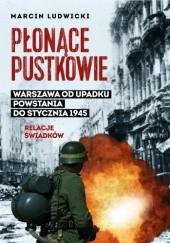Okładka książki Płonące pustkowie. Warszawa od upadku Powstania do stycznia 1945. Relacje świadków Marcin Ludwicki