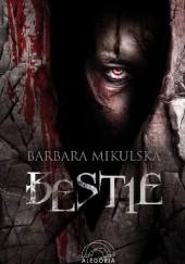 Okładka książki Bestie Barbara Mikulska