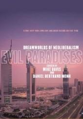 Okładka książki Evil Paradises: Dreamworlds of Neoliberalism Mike Davis