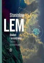 Okładka książki Diabeł i arcydzieło. Teksty przełomowe Stanisław Lem
