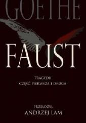Okładka książki Faust. Tragedii część pierwsza i druga Johann Wolfgang von Goethe