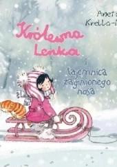 Okładka książki Królewna Lenka i tajemnica zaginionego nosa Aneta Krella-Moch