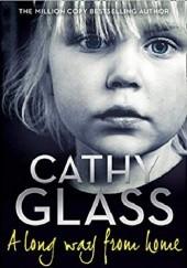 Okładka książki A Long Way from Home Cathy Glass