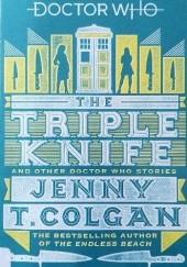 Okładka książki Doctor Who: The Triple Knife and Other Doctor Who Stories Jenny T. Colgan