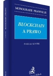 Okładka książki Blockchain a prawo Szostek Dariusz
