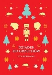 Okładka książki Dziadek do orzechów E.T.A. Hoffmann
