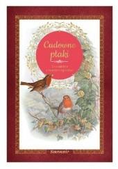 Okładka książki Cudowne ptaki. Czarodzieje z naszych ogrodów Guilhem Lesaffre