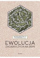 Okładka książki Ewolucja. Zagadka życia na ziemi Jan Paul Schutten,Floor Rieder