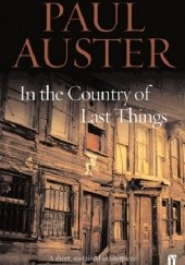 Okładka książki In the Country of Last Things Paul Auster