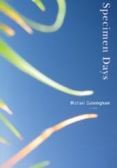 Okładka książki Specimen Days Michael Cunningham