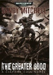 Okładka książki The Greater Good Sandy Mitchell