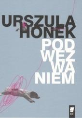 Okładka książki Pod wezwaniem Urszula Honek