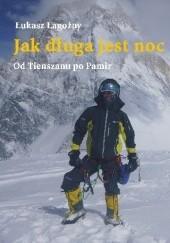 Okładka książki Jak długa jest noc Łukasz Łagożny