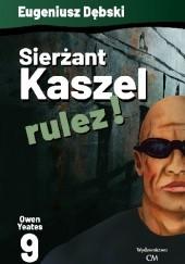 Okładka książki Sierżant Kaszel rulez! Eugeniusz Dębski