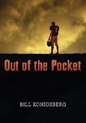 Okładka książki Out of the Pocket Bill Konigsberg