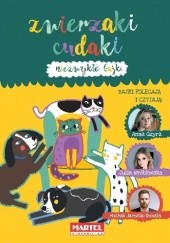 Okładka książki Niezwykłe bajki - Zwierzaki cudaki Izabela Michta,Dorota Frątczak,Marcin Jędroszkowiak